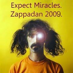 Zappadan 2009 expect miracles